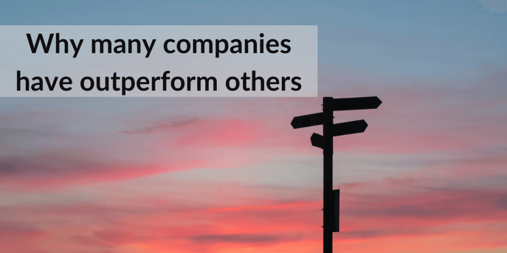 why many companies have outperform others